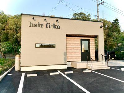 美容室オープン 【hair fi-ka】
